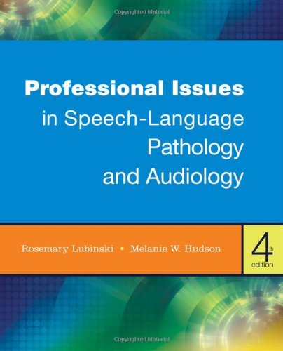 9781111309107: Professional Issues in Speech-Language Pathology and Audiology