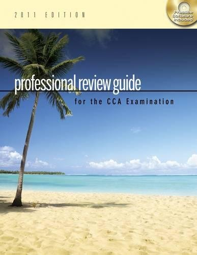 9781111309183: Professional Review Guide for the CCA Examination, 2011 Edition (Flexible Solutions - Your Key to Success)
