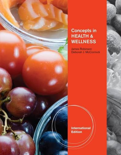 Concepts in Health and Wellness: Robinson, James; McCormick,