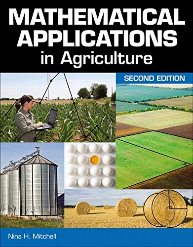 Mathematical Applications In Agriculture: Mitchell, Nina H.