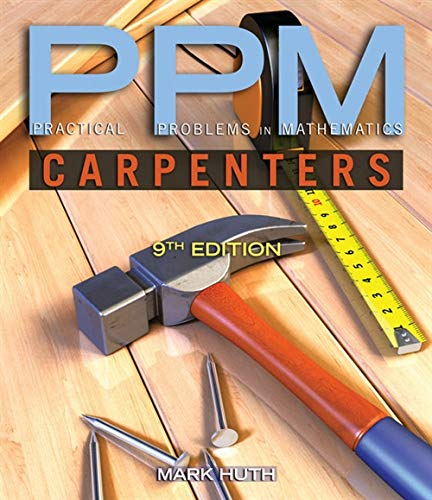 9781111313425: Practical Problems in Mathematics for Carpenters (Practical Problems In Mathematics Series)