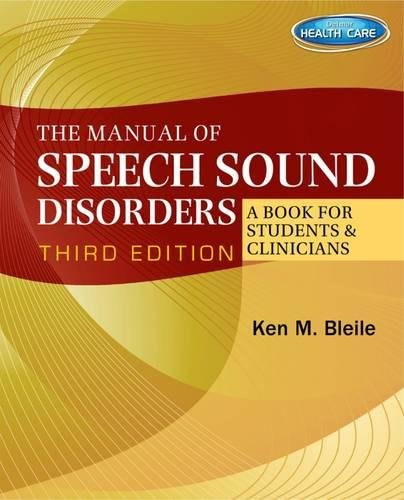 9781111313784: The Manual of Speech Sound Disorders: A Book for Students and Clinicians with CD-ROM