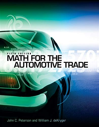 9781111318239: Math for the Automotive Trade (New Automotive & Truck Technology Titles!)