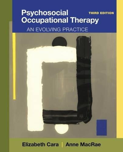 9781111318307: Psychosocial Occupational Therapy: An Evolving Practice