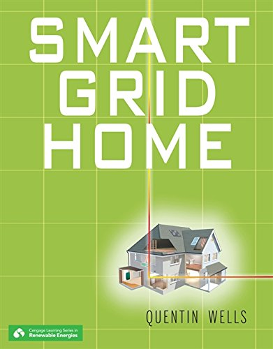 9781111318512: Smart Grid Home (Go Green with Renewable Energy Resources)