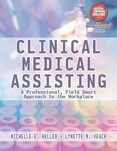 9781111318697: Clinical Medical Assisting: A Professional, Field Smart Approach to the Workplace (Book Only)