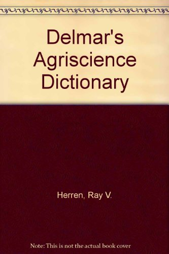 9781111318925: Delmar's Agriscience Dictionary with Searchable CD-ROM (Book Only)