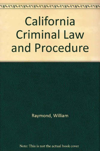 9781111319199: California Criminal Law and Procedure (Book Only)