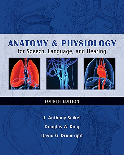 9781111319809: Anatomy & Physiology for Speech, Language, and Hearing (Book Only)
