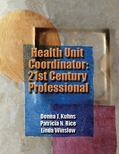 Health Unit Coordinator: 21st Century Professional (Book: Donna J Kuhns;