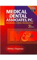 9781111319922: Medical and Dental Associates PC: Insurance Forms Preparation (Book Only)
