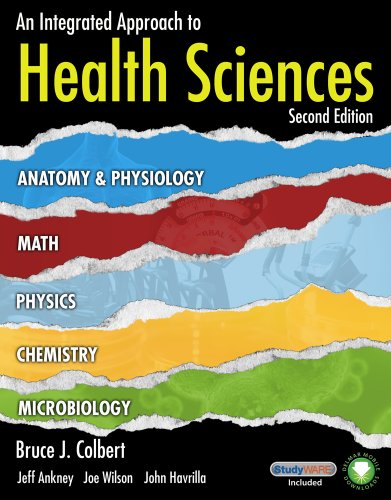 9781111319991: An Integrated Approach to Health Sciences: Anatomy and Physiology, Math, Chemistry and Medical Microbiology (Book Only)