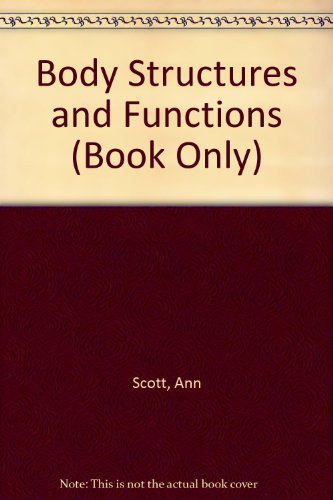 9781111320133: Body Structures and Functions (Book Only)