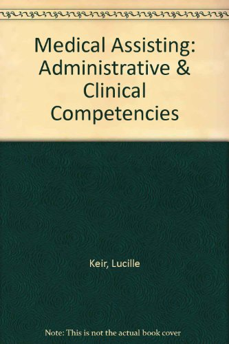 9781111320416: Medical Assisting: Administrative & Clinical Competencies (Book Only)