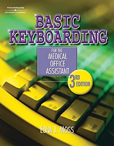 9781111320485: Basic Keyboarding for the Medical Office Assistant (Book Only)