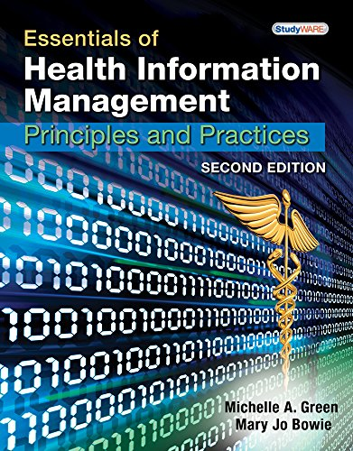 Essentials of Health Information Management (Book Only) (1111320594) by Michelle A. Green; Mary Jo Bowie