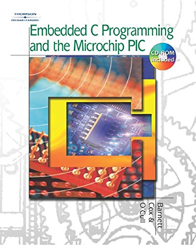 9781111321895: Embedded C Programming and the Microchip PIC (Book Only)