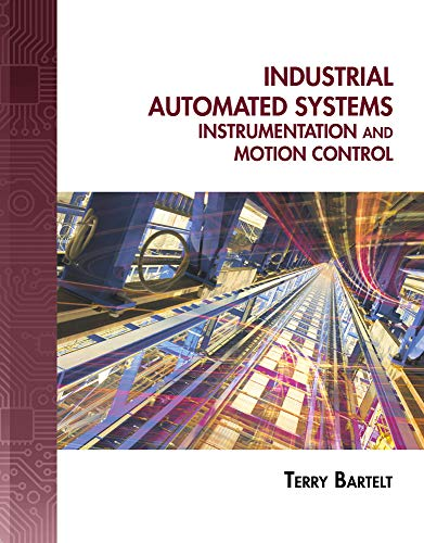 9781111321901: Industrial Automated Systems: Instrumentation and Motion Control (Book Only)