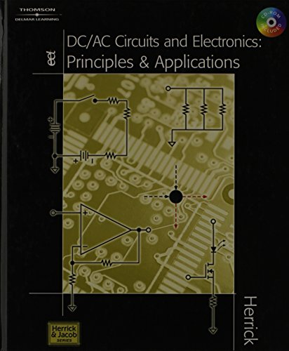 9781111322014: DC/AC Circuits & Electronics: Principles & Applications (Book Only)