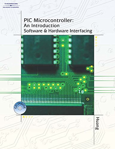 9781111322045: PIC Microcontroller: An Introduction to Software & Hardware Interfacing (Book Only)