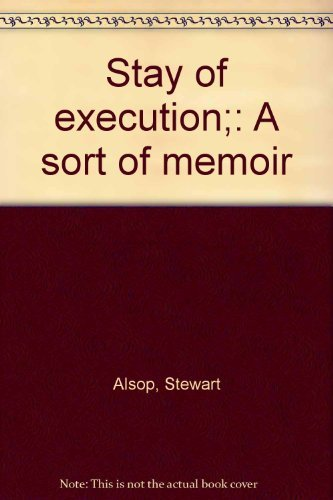 9781111332037: Stay of execution: A sort of memoir