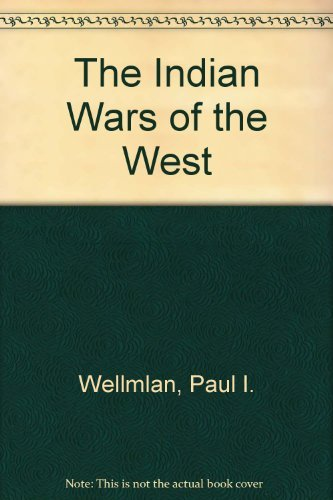 9781111338336: The Indian Wars of the West