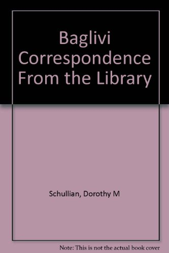 9781111339937: The Baglivi Correspondence From the Library of Sir William Osler