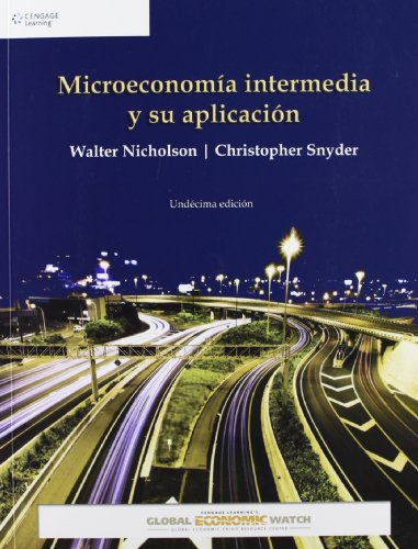 9781111340568: Microeconomia Intermedia y su Aplicacion: Global Economic: Bundle con Global Economic Watch