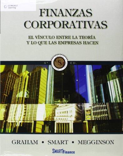 9781111340667: Finanzas Corporativas. El Vínculo Entre La Teoría Y Lo Que Las Empresas Hacen