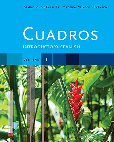 Cuadros Student Text, Volume 1 of 4: Spaine Long, Sheri;