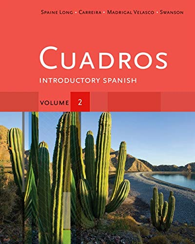 Cuadros Student Text, Volume 2 of 4: Spaine Long, Sheri;