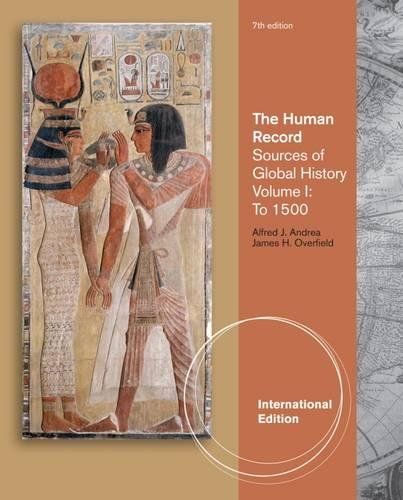 9781111341350: The Human Record. Volume I, to 1500: Sources of Global History (International Edition)