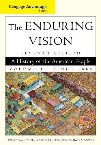 9781111341572: Cengage Advantage Books: The Enduring Vision, Volume II