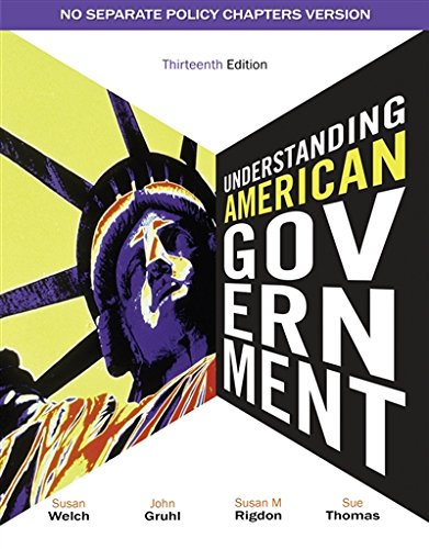 Understanding American Government - No Separate Policy Chapter (1111341877) by John Gruhl; Sue Thomas; Susan M. Rigdon; Susan Welch