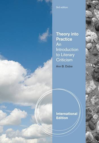 9781111342081: Theory Into Practice: An Introduction to Literary Criticism