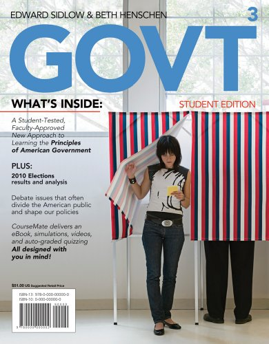 GOVT 3 (with Political Science CourseMate with: Edward I. Sidlow,