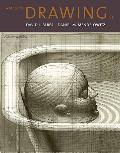 A Guide to Drawing: Faber, David L.;