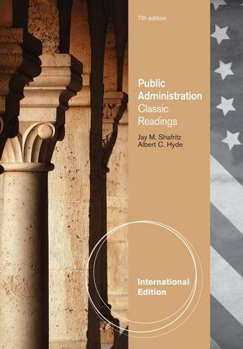 9781111342760: Public Administration: Classic Readings
