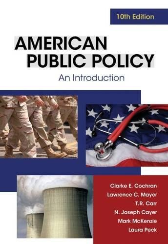 American Public Policy: An Introduction: Cochran, Clarke E.;