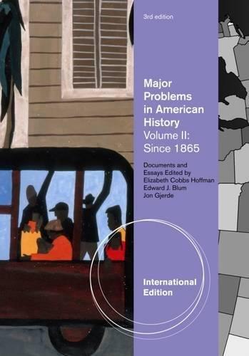 9781111343187: Major Problems in American History, Volume II, International Edition
