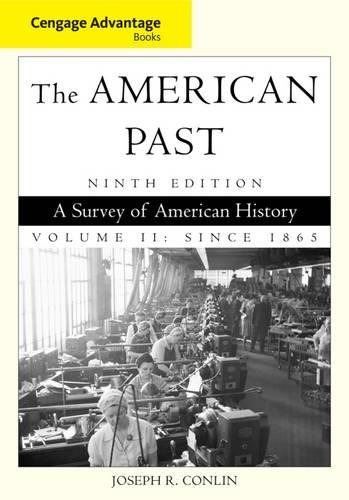 9781111343408: Cengage Advantage Books: The American Past, Volume II: Since 1865