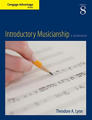 Cengage Advantage Books: Introductory Musicianship: Theodore A. Lynn