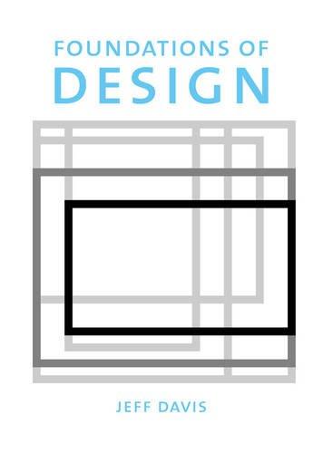 Foundations of Design (Cengage Advantage Books): Jeff Davis