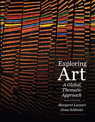 9781111343781: Exploring Art: A Global, Thematic Approach