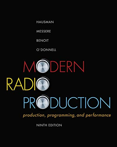 9781111344399: Modern Radio Production: Production Programming & Performance (Wadsworth Series in Broadcast and Production)