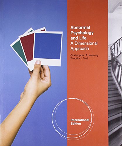Abnormal Psychology and Life: A Dimensional Approach (International Edition): Christopher A. ...