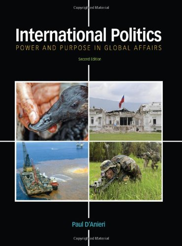 9781111344498: International Politics: Power and Purpose in Global Affairs
