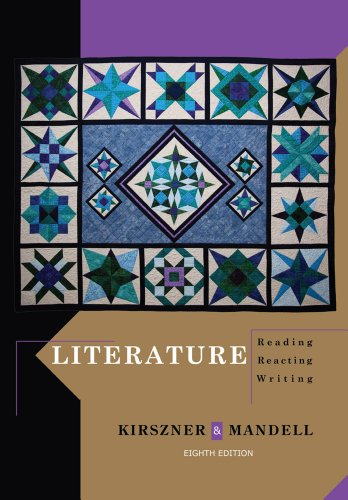 Literature: Reading, Reacting, Writing: Mandell, Stephen R., Kirszner, Laurie G.