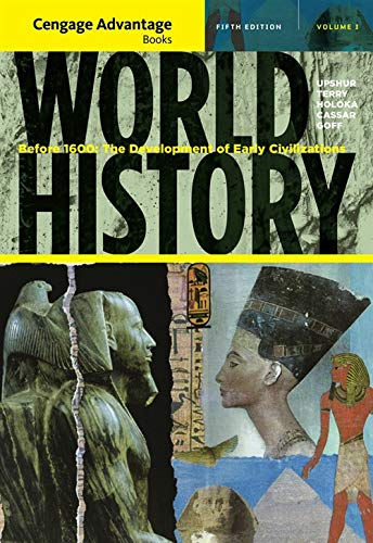 9781111345167: Cengage Advantage Books: World History: Before 1600: The Development of Early Civilization, Volume I