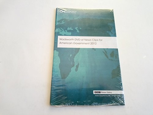 Wadsworth DVD of News Clips for American Government 2012: Wadsworth Cengage Learning